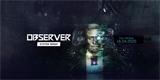 Observer System Redux se chystá na novou generaci konzolí